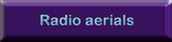 RADIO AERIALS FM and DAB DIGITAL AERIALS